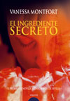 """El Ingrediente Secreto"", de Vanessa Montfort"
